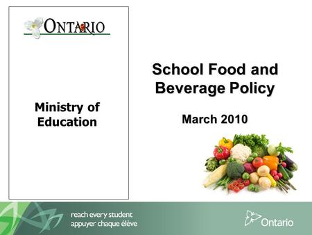Ministry of Education School Food and Beverage Policy March 2010.