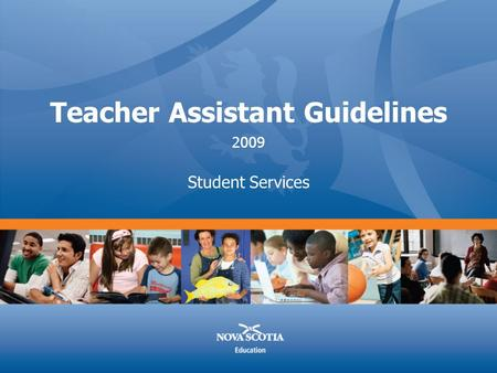 Teacher Assistant Guidelines Student Services 2009.