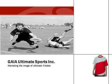 GAIA Ultimate Sports Inc. Marketing the image of ultimate Frisbee.
