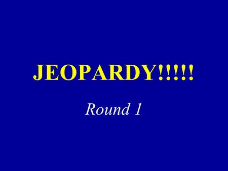 JEOPARDY!!!!! Round 1. 200 300 400 500 100 200 300 400 500 100 200 300 400 500 100 Advertising Part 2 100 200 300 400 500 Advertising Part 1 Promotional.