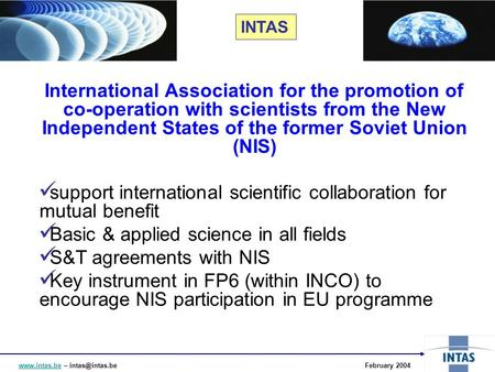 – 2004 International Association for the promotion of co-operation with scientists from the New Independent.