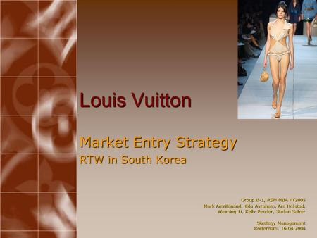 Louis Vuitton Market Entry Strategy RTW in South Korea