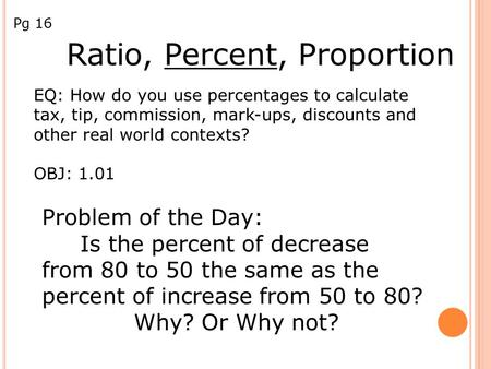 Ratio, Percent, Proportion