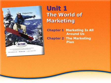 Unit 1 The World of Marketing