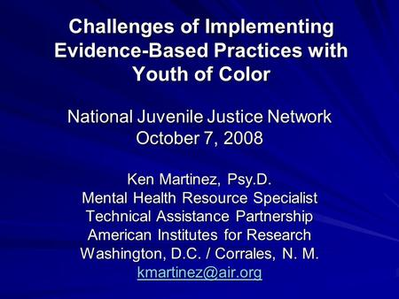 Implementing Evidence-Based Practice