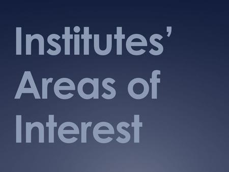 Institutes' Areas of Interest. National Cancer Institute.