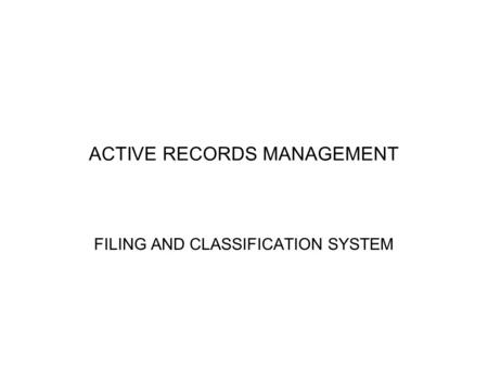 ACTIVE RECORDS MANAGEMENT