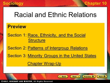SociologyChapter 10 Racial and Ethnic Relations Preview Section 1: Race, Ethnicity, and the Social StructureRace, Ethnicity, and the Social Structure Section.