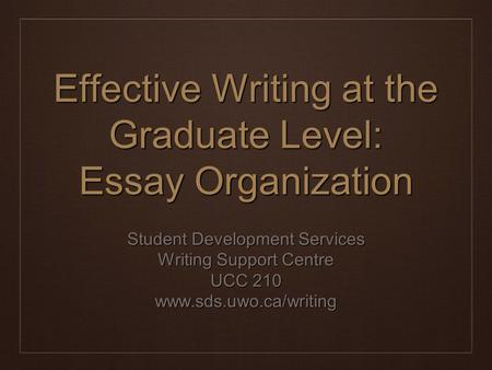 The methods for organizing the graduate level thesis
