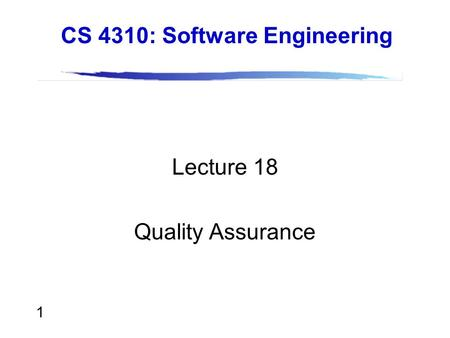 CS 4310: Software Engineering