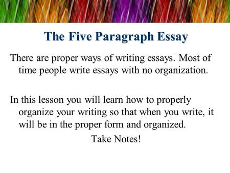 teaching 5 paragraph essays Teaching essay writing requires knowing how to break down those skills and build up to enabling students to write effective essays the following sections on how to teach essay writing provide suggestions on where to start, an overview of necessary writing skills, and steps on how to plan and write an essay.