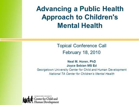 Advancing a Public Health Approach to Children's Mental Health