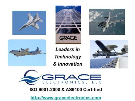 Leaders in Technology & Innovation ISO 9001:2000 & AS9100 Certified