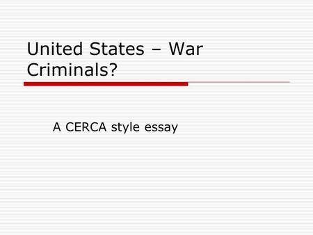 United States – War Criminals?