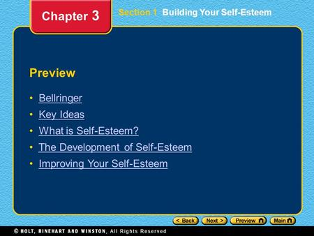 Chapter 3 Preview Bellringer Key Ideas What is Self-Esteem?