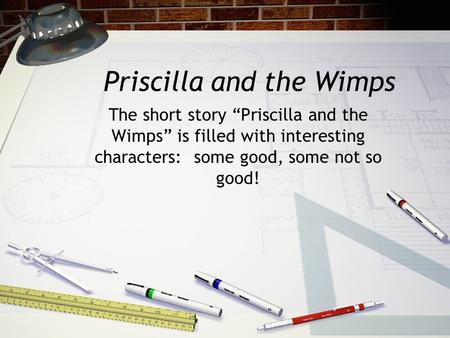 Priscilla and the Wimps
