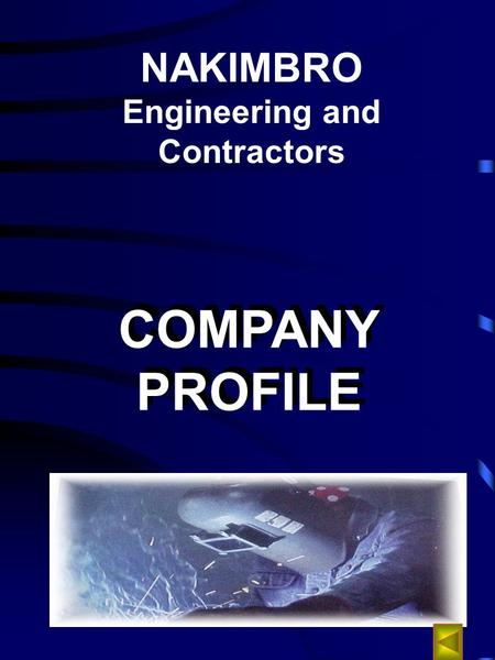 NAKIMBRO Engineering and Contractors COMPANY PROFILE COMPANY PROFILE.