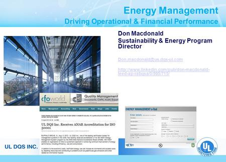 Energy Management Driving Operational & Financial Performance Don Macdonald Sustainability & Energy Program Director