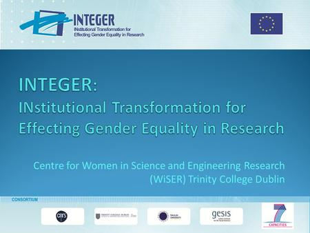 Centre for Women in Science and Engineering Research (WiSER) Trinity College Dublin.