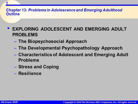 The Developments in Adolescence and Emerging Adulthood
