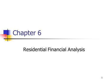 Residential Financial Analysis
