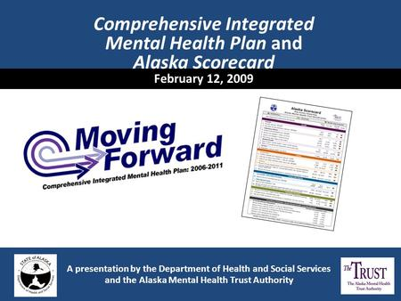 Comprehensive Integrated Mental Health Plan and Alaska Scorecard
