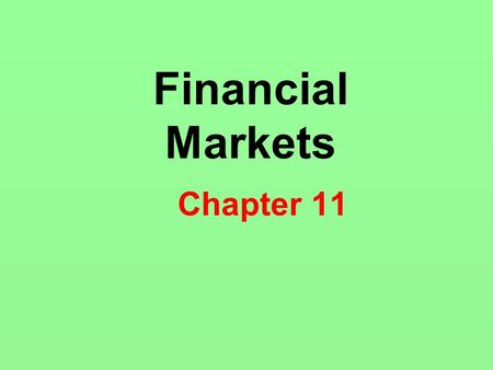 Financial Markets Chapter 11.