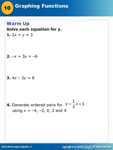 Warm Up Solve each equation for y. 1. 2x + y = 3 2. –x + 3y = –6