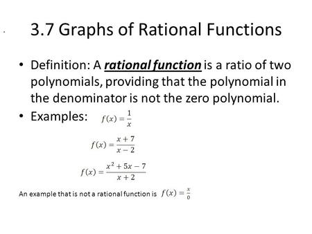 3.7 Graphs of Rational Functions