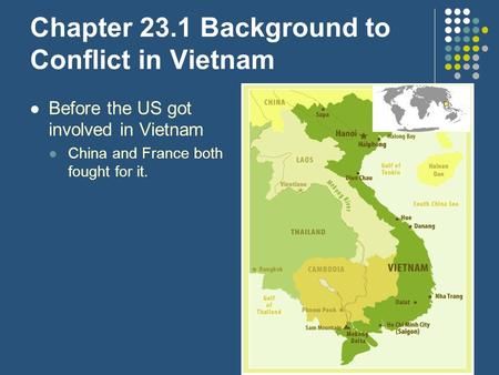 Chapter 23.1 Background to Conflict in Vietnam