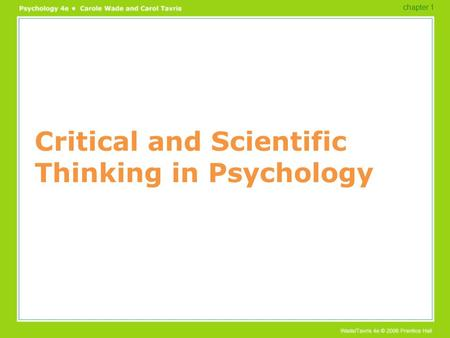 Critical and Scientific Thinking in Psychology chapter 1.