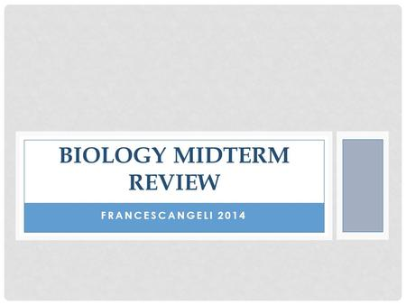 Biology Midterm review