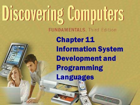 Chapter 11 Information System Development and Programming Languages.