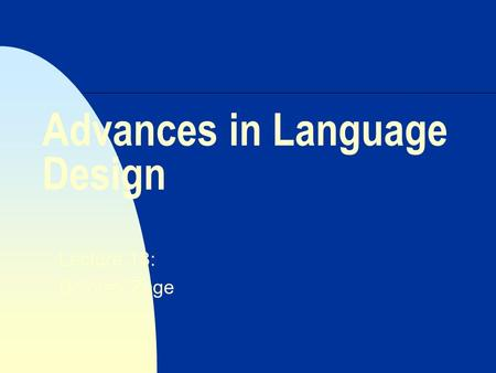Advances in Language Design
