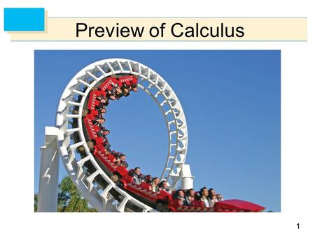 11 Preview of Calculus. 22 The Area Problem  Integration.