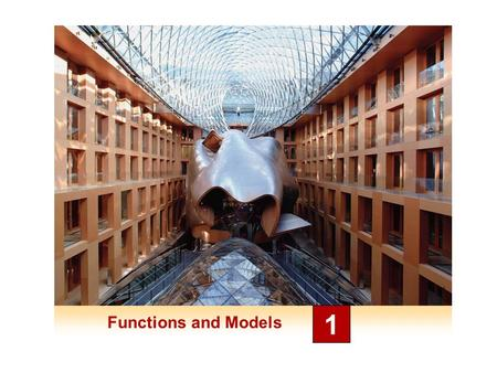 Functions and Models 1. Mathematical Models: A Catalog of Essential Functions 1.2.