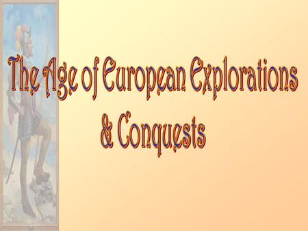 The Age of European Explorations