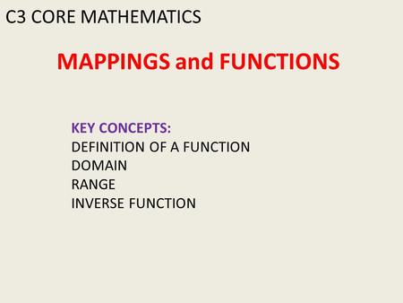 MAPPINGS and FUNCTIONS
