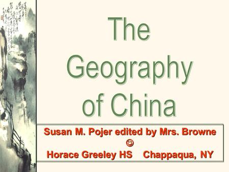 Susan M. Pojer edited by Mrs. Browne Horace Greeley HS Chappaqua, NY.