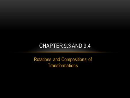 Rotations and Compositions of Transformations