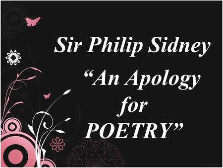 "Sir Philip Sidney ""An Apology for POETRY"""