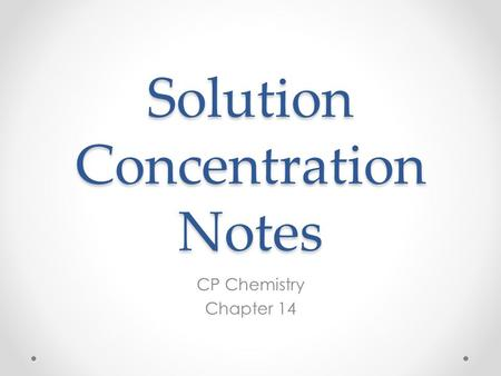 Solution Concentration Notes