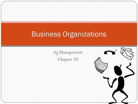 understanding business organisations Environment the unit will develop skills, knowledge and understanding by  carrying out activities relating to the role of business organisations.