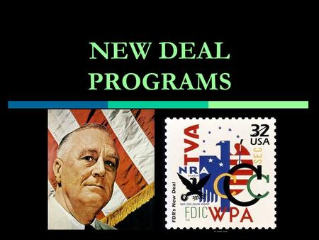 NEW DEAL PROGRAMS. ACTS PASSED DURNING FIRST HUNDRED DAYS CONGRESS, 1933.