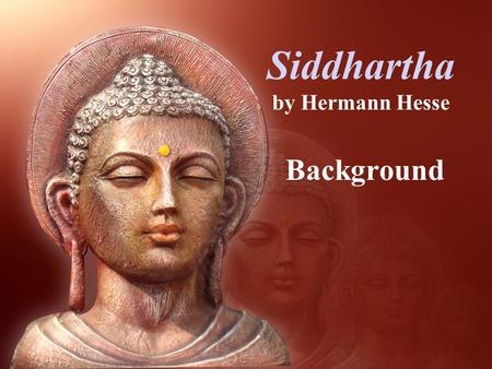 siddhartha s beliefs An introduction to buddhist beliefs about  including the story of siddhartha,  choose your gcse subjects and see content that's tailored for you radio.