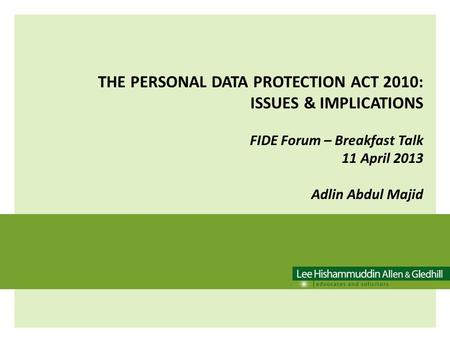 THE PERSONAL DATA PROTECTION ACT 2010: ISSUES & IMPLICATIONS