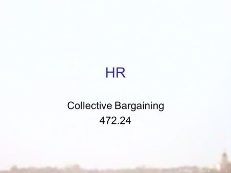 07 Winter472.422 HR Collective Bargaining 472.24.