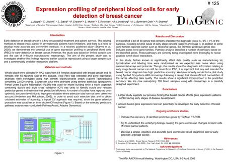 Expression profiling of peripheral blood cells for early detection of breast cancer Introduction Early detection of breast cancer is a key to successful.