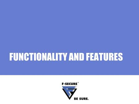 FUNCTIONALITY AND FEATURES. Page 2 Agenda Main topics System requirements Scanning Viruses Spyware Updating virus signature updates Other features.