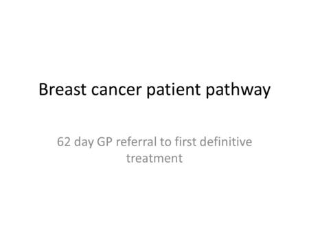 Breast cancer patient pathway